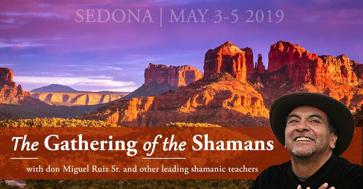 The Gathering Of The Shamans Sedona 2019 - Insight Events USA
